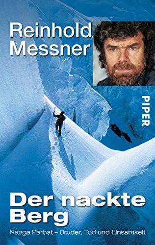 Buchseite und Rezensionen zu 'Der nackte Berg: Nanga Parbat - Bruder, Tod und Einsamkeit' von Reinhold Messner