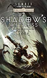 Shadow's Witness: Sembia: Gateway to the Realms, Book II (Bk. 2) by Paul S. Kemp (2007-04-10)