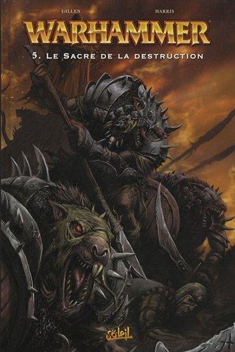 Warhammer, Tome 5 : Le Sacre de la destruction par Kieron Gillen