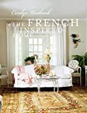 The French-Inspired Home: How to create French style in your home