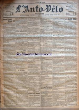 AUTO VELO (L') [No 206] du 08/05/1901 - COMMENT J'AI GAGNE BORDEAUX-PARIS PAR LUCIEN LESNA - JACQUELIN ! ELLEGAARD ! GROGNA ! PAR F. MERCIER - ALLO ! ALLO ! - LA SOLIDARITE - LE TELEPHONISTE - BORDEAUX-PARIS - LE BANQUET DES VAINQUEURS PAR GEORGES PRADE - FACHEUX PRESAGE - BOXE - UNE SOIREE DE GALA PAR L. MANAUD - LES 16 ET 19 MAI AU PARC DES PRINCES - L'AUTO-VELO ET L'ESCRIME - LE TOURNOI INTERNATIONAL D'EPEE DE 1901 PAR L'AUTO-VELO - MAJOR TAYLOR A ORLEANS PAR LEON CATULLE - ECHOS DES par Collectif