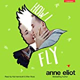 How I Fly: How I Fall, Book 2