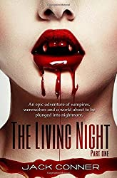 The Living Night: Part One: Volume 1 by Jack Conner (2014-05-23)