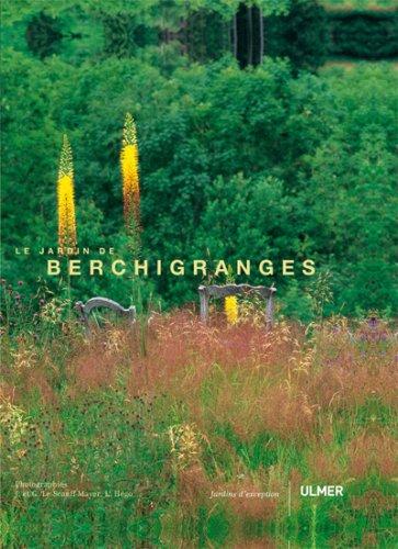 Le jardin de Berchigranges par Joëlle Caroline Mayer, Gilles Le Scanff, Laurie Hégo
