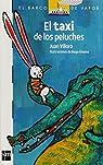 El taxi de los peluches / The Taxi of the Stuffed Animals