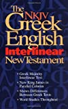 The Nkjv Greek English Interlinear New Testament: Features Word Studies & New King James Parallel Text
