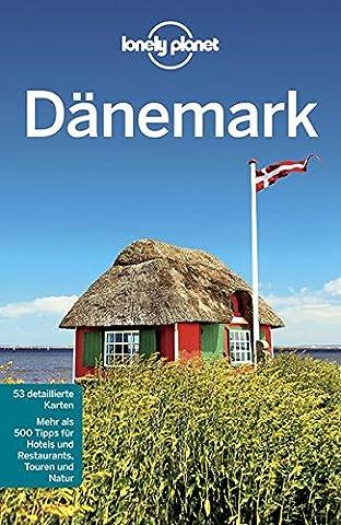 Lonely Planet Reiseführer Dänemark (Lonely Planet Reiseführer