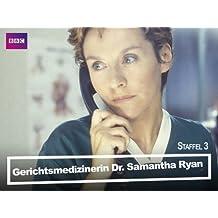 Gerichtsmedizinerin Dr. Samantha Ryan - Staffel 3