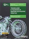 Tecnologie e tecniche di rappresentazione grafica. Per gli Ist. tecnici industriali. Con e-book. Con espansione online