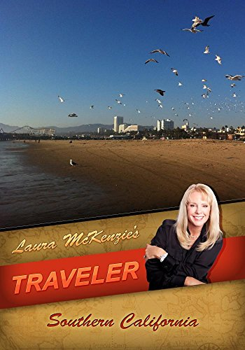 Laura McKenzie's Traveler Southern California -
