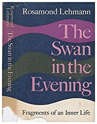 The swan in the evening : fragments of an inner life