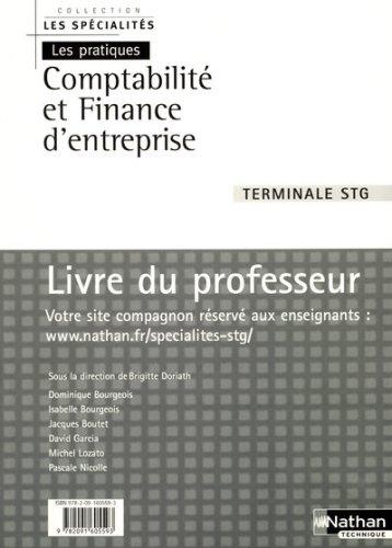 Comptabilité et finance d'entreprise Tle STG : Livre du professeur