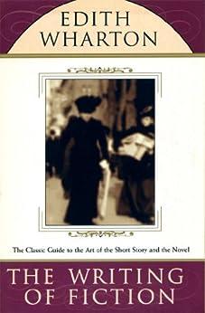 The Writing of Fiction (English Edition) par [Wharton, Edith]
