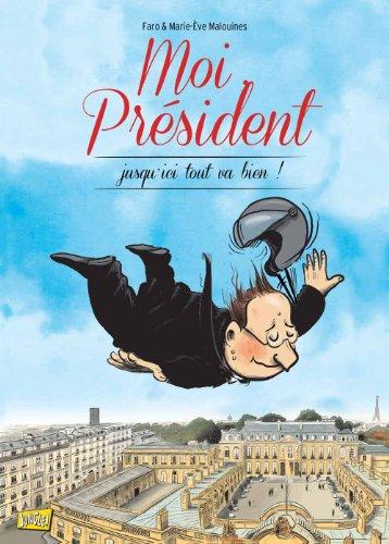 Moi président - tome 2