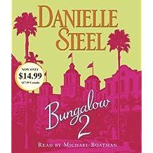 Bungalow 2 (Danielle Steel)