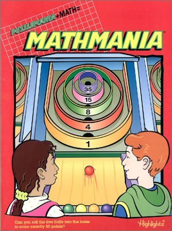 Mathmania: Can you Roll the Five Balls... by Highlights for Children (2002-09-01)