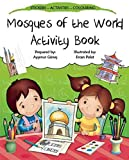 [(Mosques of the World Activity Book)] [By (author) Aysenur Gunes ] published on (June, 2015)