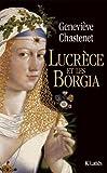 Image de Lucrèce et les Borgia (Essais et documents)