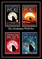 The Manhattan Wolf files: Manhattan Wolf. Solar Eclipse. Red Dawn. Shimmer. (MW)