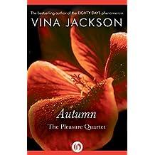 Autumn (The Pleasure Quartet) by Vina Jackson (2015-08-11)