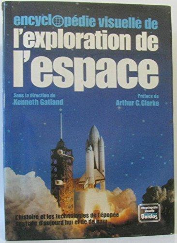 Descargar Libro Encyclopédie visuelle de l'exploration de l'espace de Kenneth Gatland