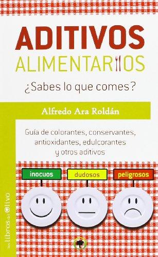 aditivos-alimentarios-sabes-lo-que-comes-gua-de-colorantes-conservantes-antioxidantes-edulcorantes-y