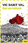 Vic Saint Val sur un volcan par Morris-Dumoulin