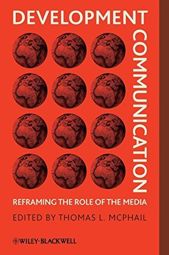 Development Communication: Reframing the Role of the Media (2009-05-04)