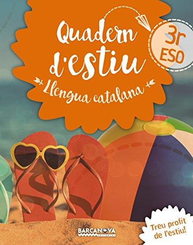 Quadern d'estiu Llengua catalana 3r ESO (Materials Educatius - Material Complementari Eso)