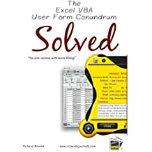 The Excel VBA User Form Conundrum Solved: The slim version with more filling!