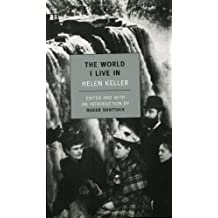 The World I Live In (NYRB Classic) by Helen Keller (2003-12-15)