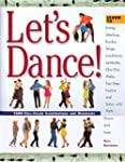 Let's Dance!: Learn to Swing, Jitterb...