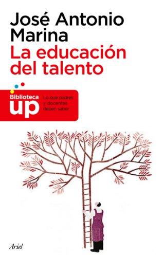 La educación del talento por José Antonio Marina