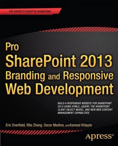 Pro Sharepoint 2013 Branding and Responsive Web Development (The Expert's Voice) by Chris Beckett (12-Jun-2013) Paperback