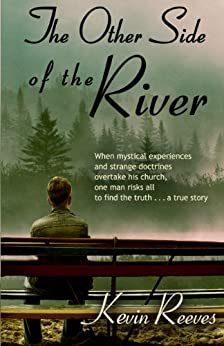The Other Side of the River by [Reeves, Kevin]