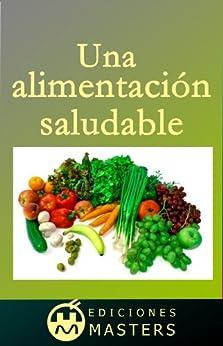 Una alimentación saludable de [Agusti, Adolfo Perez]