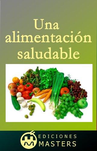 Una alimentación saludable por Adolfo Perez Agusti