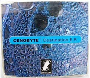 Cenobyte - Destination E.P.