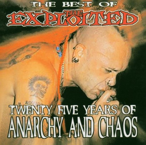 Twenty Years Of Anarchy and Chaos By The Exploited (2004-03-01)