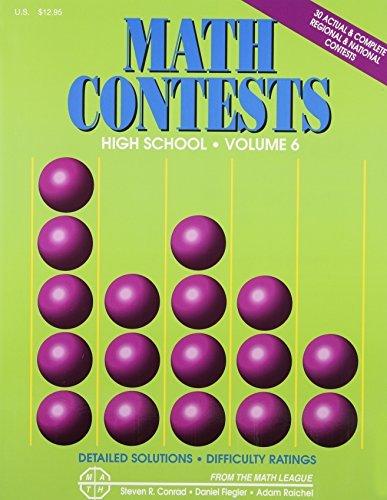 Math Contests: High School, Vol. 6 (School Years: 2006-2007 Through 2010-2011) by Steven R. Conrad (2011-05-02) par Steven R. Conrad;Daniel Flegler;Adam Raichel