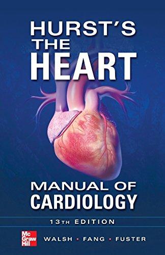 Hurst's the heart manual of cardiology (Medicina)