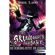 Skulduggery Pleasant – Die Diablerie bittet zum Sterben: Band 3