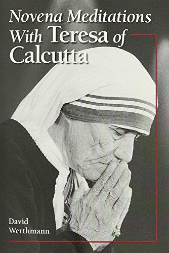 Novena Meditations with Teresa of Calcutta