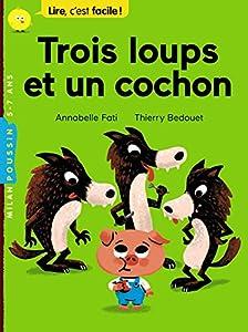 """Afficher """"Trois loups et un cochon"""""""
