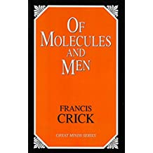 Of Molecules and Men (Great Minds Series)