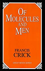 Of Molecules and Men (Life Science (Great Minds))