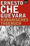 Kubanisches Tagebuch: Erweiterte Neuausgabe - Ernesto Che Guevara