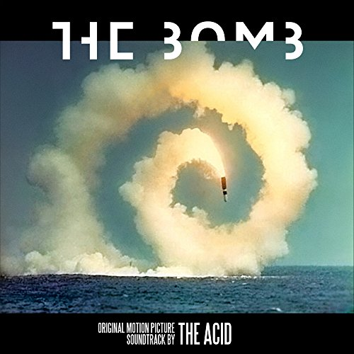 the bomb (Original Motion Pict...