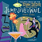Jump, jive an' wail: The very best of the Brian Setzer Orchestra 1994-2000