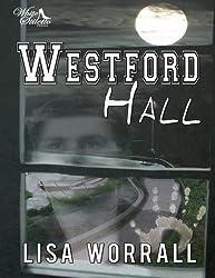 Westford Hall by Lisa Worrall (2013-08-20)